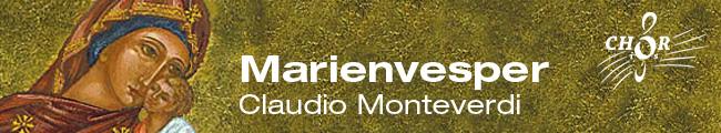 24./25.05.2014 | MONTEVERDI Marienvesper